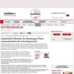 Laboratoire Marette, les dommages d'une communication de crise improvisée