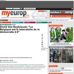 """David Van Reybrouck: """"La Belgique est le laboratoire de la démocratie 2.0"""""""