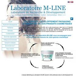 Laboratoire M-LINE - Développement packaging et marketing de vos produits cosmétiques