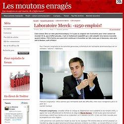 Laboratoire Merck: -1250 emplois!