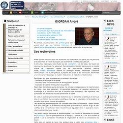Laboratoire de Didactique et d'Epistémologie des Sciences » GIORDAN André
