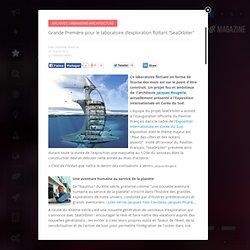 """Grande Première pour le laboratoire d'exploration flottant """"SeaOrbiter"""""""