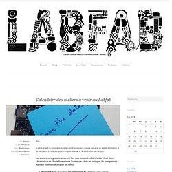 Calendrier des ateliers à venir au Labfab