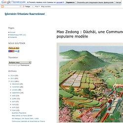 Mao Zedong : Dàzhài, une Commune populaire modèle