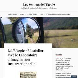 Lab'Utopie – Un atelier avec le Laboratoire d'Imagination Insurrectionnelle