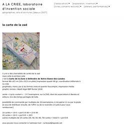 la carte de la zad – À LA CRIÉE, laboratoire d'invention sociale