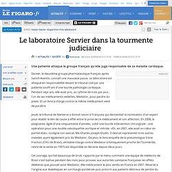 France : Le laboratoire Servier dans la tourmente judiciaire