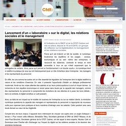 Lancement d'un « laboratoire » sur le digital, les relations sociales et le management