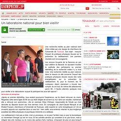 Un laboratoire national pour bien vieillir - 03/06/2014