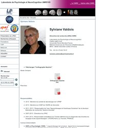 Laboratoire de Psychologie et NeuroCognition UMR5105 - Sylviane Valdois