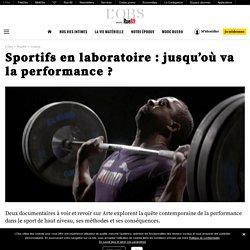 Sportifs en laboratoire: jusqu'où va la performance?
