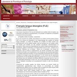 Laboratoire de Phonétique et Phonologie - Français langue étrangère (FLE)