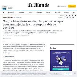 Le Monde - Non, ce laboratoire ne cherche pas des cobayes pour leur injecter le virus responsable du Covid-19