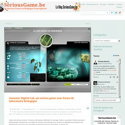 Genomic Digital Lab, un serious game sous forme de laboratoire biologique