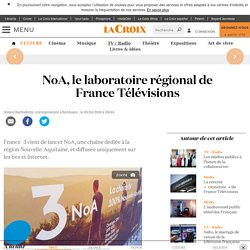 NoA, le laboratoire régional de France Télévisions