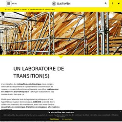 Un laboratoire de transition(s) - Darwin