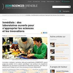 INMEDIATS : des laboratoires ouverts pour s'approprier les sciences et les innovations