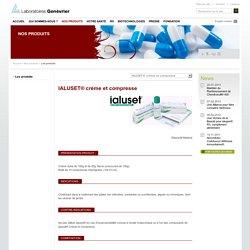 Laboratoires Genevrier - IALUSET® crème et compresse