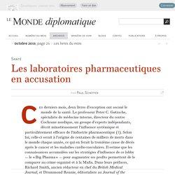 Les laboratoires pharmaceutiques en accusation, par Paul Scheffer (Le Monde diplomatique, octobre 2015)