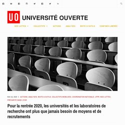 Pour la rentrée 2020, les universités et les laboratoires de recherche ont plus que jamais besoin de moyens et de recrutements – Université Ouverte