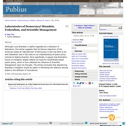 Laboratories of Democracy? Brandeis, Federalism, and Scientific Management