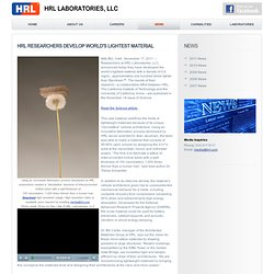 Laboratories : HRL Researchers Develop World's Lightest Material
