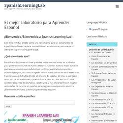 El mejor laboratorio para Aprender Español - SpanishLearningLab