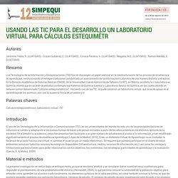 12° SIMPEQUI - Usando las TIC para el desarrollo un laboratorio virtual para cálculos estequimétr