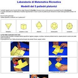 Laboratorio di Matematica Ricreativa: Geometria Solida