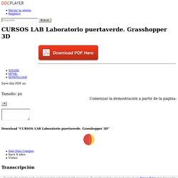 CURSOS LAB Laboratorio puertaverde. Grasshopper 3D - PDF