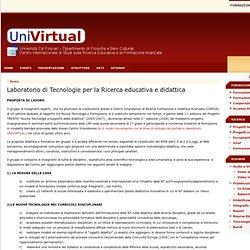 Laboratorio di Tecnologie per la Ricerca Educativa e Didattica - Univirtual.it