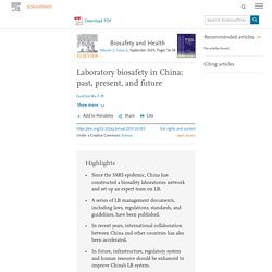 Biosafety and Health Volume 1, Issue 2, September 2019, Laboratory biosafety in China: past, present, and future