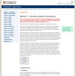 Computer Laboratory: Baking Pi - Operating Systems Development