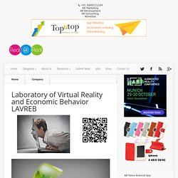 Laboratory of Virtual Reality and Economic Behavior LAVREB