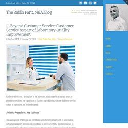 Beyond Customer Service: Customer Service as part of Laboratory Quality Improvement