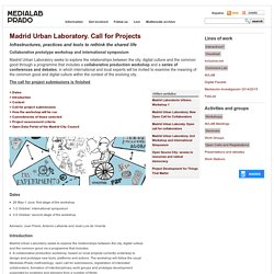 Madrid Urban Laboratory. Call for Projects