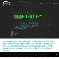 Laboratory — Welche Zukunft?!