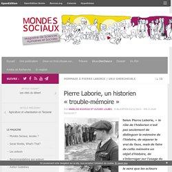 """Pierre Laborie, un historien """"trouble-mémoire"""""""