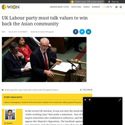 UK Labour party must talk values to win back the Asian community, Opinions News