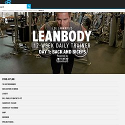 Lee Labrada's 12-Week Lean Body Trainer - Week 1, Day 1
