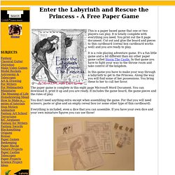 Enter the Labyrinth and Rescue the Princess - A Free Paper Game