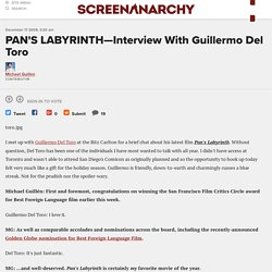 PAN'S LABYRINTH—Interview With Guillermo Del Toro - ScreenAnarchy