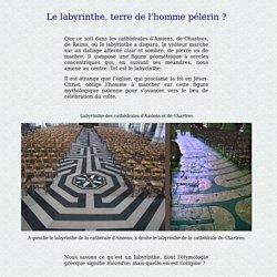 Labyrinthe de la cathédrale de Chartres et d'Amiens