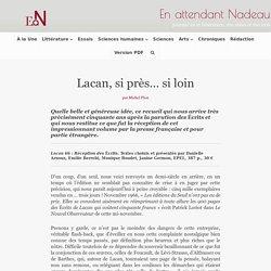 Lacan, si près... si loin - En attendant Nadeau