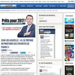 Jean-Lin Lacapelle : «Il se prépare un printemps des patriotes de France » -