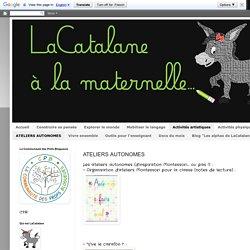 LaCatalane à la maternelle...: ATELIERS AUTONOMES