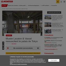 Musée Lacaton & Vassal ressuscitent le palais de Tokyo