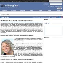 Maud Lacère : Si on jouait le procès d'un personnage ?