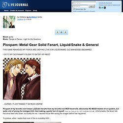 lacidiana: Picspam: Metal Gear Solid Fanart, Liquid/Snake & General