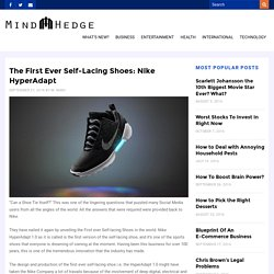 The First Ever Self-Lacing Shoes: Nike HyperAdapt